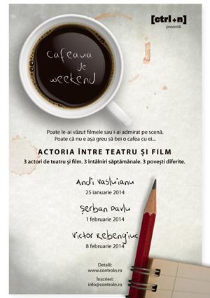 3.a.Cafeaua de Weekend_Actoria intre teatru si film